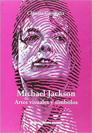 MICHAEL JACKSON ARTES VISUALES Y SÍMBOLOS