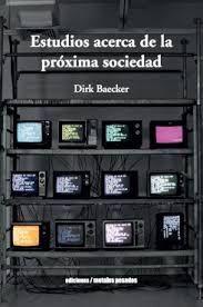 ESTUDIOS ACERCA DE LA PRÓXIMA SOCIEDAD