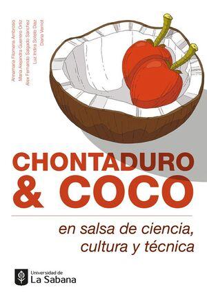 CHONTADURO Y COCO