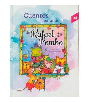 CUENTOS ILUSTRADOS DE RAFAEL POMBO