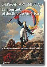 LA LIBERTAD: EL DESTINO DE AMÉRICA