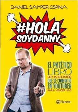 HOLA, SOY DANNY