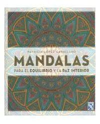 MANDALAS PARA EL EQUILIBRIO Y LA PAZ INTERIOR