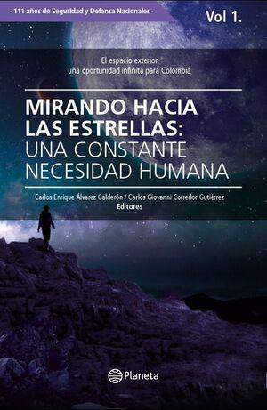MIRANDO HACIA LAS ESTRELLAS: UNA CONSTANTE NECESIDAD HUMANA