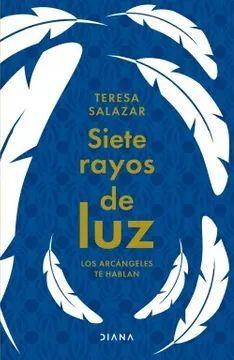 SIETE RAYOS DE LUZ
