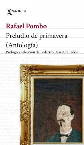 PRELUDIO DE PRIMAVERA (ANTOLOGÍA)