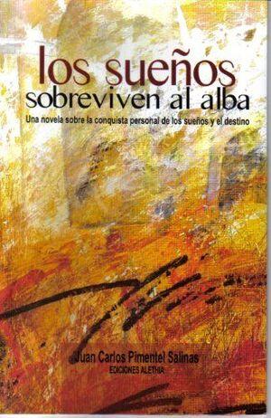 LOS SUEÑOS SOBREVIVEN AL ALBA