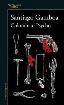 COLOMBIAN PSYCHO