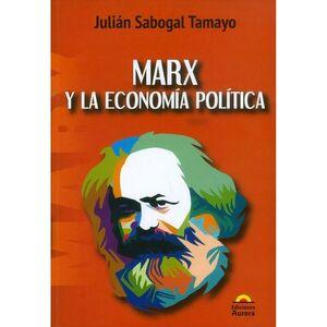 MARX Y LA ECONOMÍA POLÍTICA