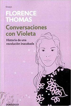 CONVERSACIONES CON VIOLETA