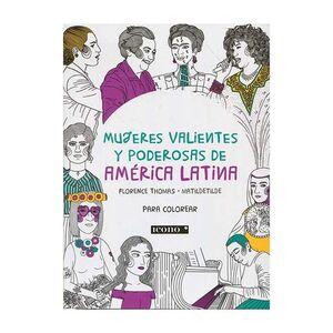 MUJERES VALIENTES Y PODEROSAS DE AMÉRICA LATINA