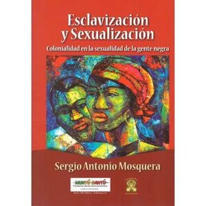 ESCLAVIZACIÓN Y SEXUALIZACIÓN