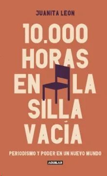 10000 HORAS EN LA SILLA VACIA