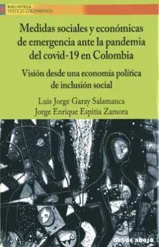 MEDIDAS SOCIALES Y ECONÓMICAS DE EMERGENCIA ANTE LA PANDEMIA DEL COVID 19 EN COLOMBIA