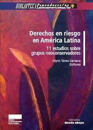 DERECHOS EN RIESGO EN AMÉRICA LATINA