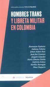HOMBRES TRANS Y LIBRETA MILITAR EN COLOMBIA