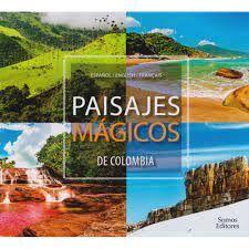 PAISAJES MÁGICOS DE COLOMBIA