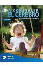 A CONSTRUIR EL CEREBRO