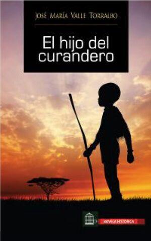 HIJO DEL CURANDERO, EL