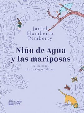 NIÑO DE AGUA Y LAS MARIPOSAS