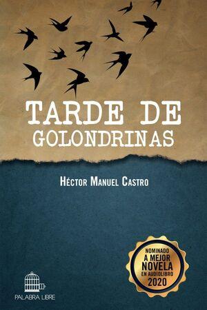 TARDE DE GOLONDRINAS