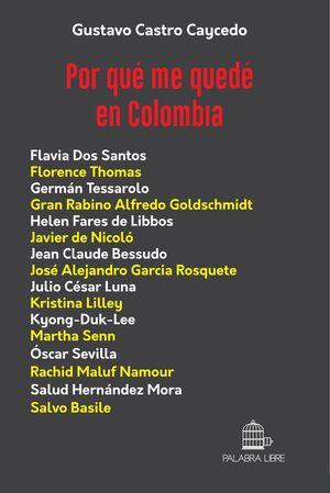 POR QUÉ ME QUEDÉ EN COLOMBIA