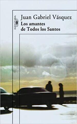 AMANTES DE TODOS LOS SANTOS, LOS