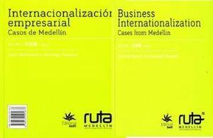 INTERNACIONALIZACION EMPRESARIAL. CASOS DE MEDELLIN