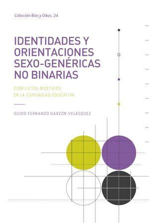 IDENTIDADES Y ORIENTACIONES SEXO GENÉRICAS NO BINARIAS