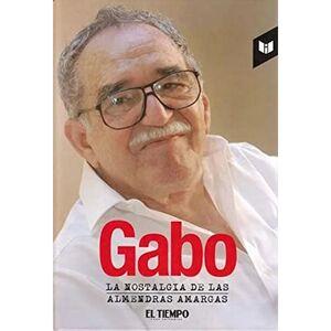 GABO, LA NOSTALGIA DE LAS ALMENDRAS AMARGAS