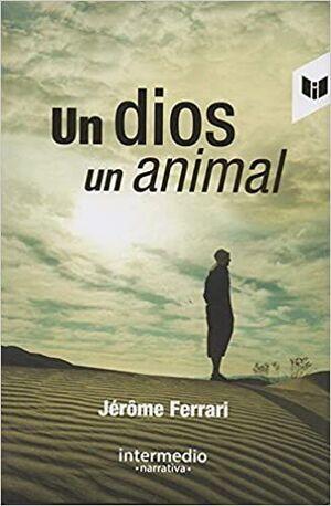 UN DIOS, UN ANIMAL