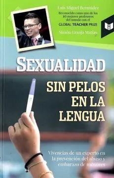 SEXUALIDAD SIN PELOS EN LA LENGUA