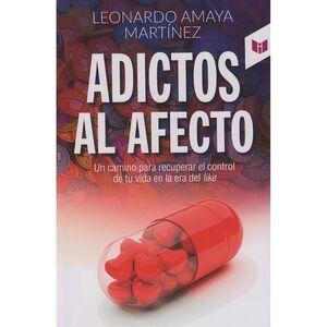 ADICTOS AL AFECTO