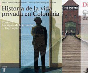 HISTORIA DE LA VIDA PRIVADA EN COLOMBIA TOMO II
