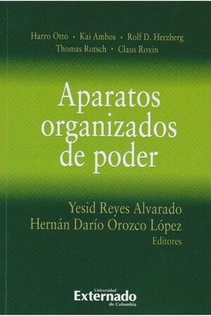 APARATOS ORGANIZADOS DE PODER