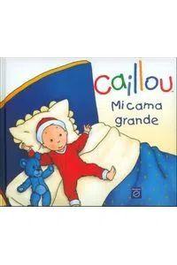 CAILLOU MI CAMA GRANDE