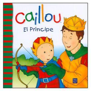 CAILLOU EL PRÍNCIPE