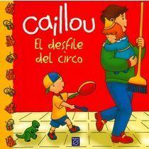 CAILLOU EL DESFILE DEL CIRCO