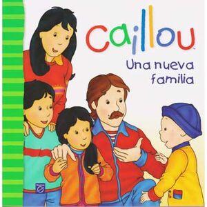 CAILLOU- UNA NUEVA FAMILIA