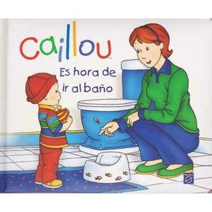 CAILLOU ES HORA DE IR AL BAÑO