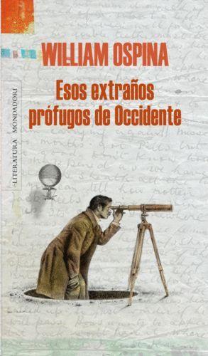 ESOS EXTRAÑOS PRÓFUGOS DE OCCIDENTE