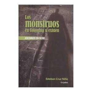 MONSTRUOS EN COLOMBIA SI EXISTEN, LOS