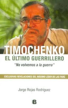 TIMOCHENKO EL ULTIMO GUERRILLERO