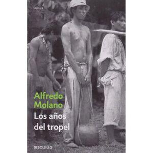 AÑOS DEL TROPEL, LOS