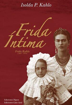 FRIDA INTIMA INCLUYE LIENZO DE OBSEQUIO