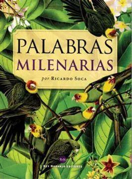 PALABRAS MILENARIAS
