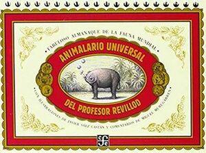 ANIMALARIO UNIVERSAL DEL PROFESOR REVILLOD. ALMANAQUE ILUSTRADO DE LA FAUNA MUNDIAL
