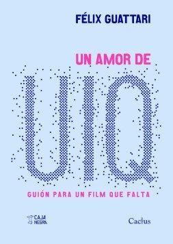 UN AMOR DE UIQ GUION PARA UN FILM QUE FALTA