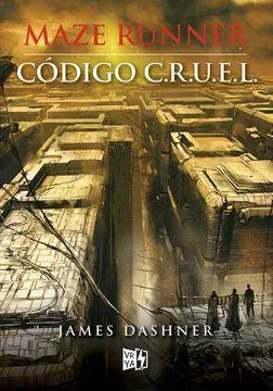 MAZE RUNNER- CODIGO C.R.U.E.L.