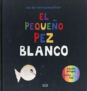EL PEQUEÑO PEZ BLANCO